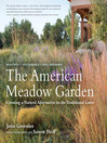 The American Meadow Garden (eBook): Creating a Natural Alternative to the Traditional Lawn