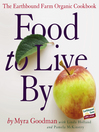 Food to Live By (eBook): The Earthbound Farm Organic Cookbook