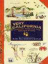 Very California (eBook): Travels Through the Golden State