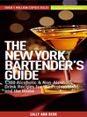 The New York Bartender's Guide (eBook): 1300 Alcoholic and Non-Alcoholic Drink Recipes for the Professional and the Home