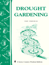 Drought Gardening (eBook): Storey's Country Wisdom Bulletin A-73