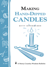 Making Hand-Dipped Candles (eBook): Storey's Country Wisdom Bulletin A-192