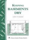 Keeping Basements Dry (eBook): Storey's Country Wisdom Bulletin A-26