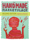The Handmade Marketplace (eBook): How to Sell Your Crafts Locally, Globally, and On-Line