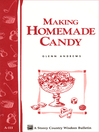 Making Homemade Candy (eBook): Storey's Country Wisdom Bulletin A-111