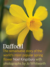 Daffodil (eBook): The remarkable story of the world's most popular spring Flower