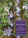 The Encyclopedia of Herbs (eBook): A Comprehensive Reference to Herbs of Flavor and Fragrance