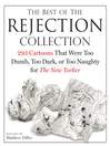 The Best of the Rejection Collection (eBook): 293 Cartoons That Were Too Dumb, Too Dark, or Too Naughty for The New Yorker