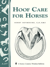 Hoof Care for Horses (eBook): Storey's Country Wisdom Bulletin A-277