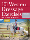 101 Western Dressage Exercises for Horse & Rider (eBook)
