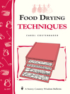 Food Drying Techniques (eBook): Storey's Country Wisdom Bulletin A-197