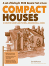 Compact Houses (eBook): 50 Creative Floor Plans for Well-Designed Small Homes