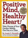 Positive Mind, Healthy Heart (eBook): Take Charge of Your Cardiac Health, One Day at a Time