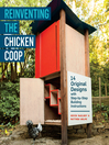 Reinventing the Chicken Coop (eBook): 14 Original Designs with Step-by-Step Building Instructions