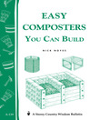Easy Composters You Can Build (eBook): Storey's Country Wisdom Bulletin A-139