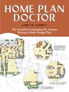 Home Plan Doctor (eBook): The Essential Companion for Anyone Buying a Home Design Plan