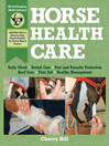 Horse Health Care (eBook): A Step-By-Step Photographic Guide to Mastering Over 100 Horsekeeping Skills