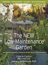 The New Low-Maintenance Garden (eBook): How to Have a Beautiful, Productive Garden and the Time to Enjoy It