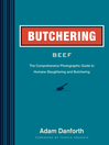 Butchering Beef (eBook): The Comprehensive Photographic Guide to Humane Slaughtering and Butchering