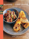 Mangoes & Curry Leaves (eBook): Culinary Travels Through the Great Subcontinent