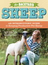 The Backyard Sheep (eBook): An Introductory Guide to Keeping Productive Pet Sheep