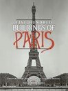 Five Hundred Buildings of Paris (eBook)