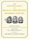 The Anthology of Really Important Modern Poetry (eBook): Timeless Poems by Snooki, John Boehner, Kanye West, and Other Well-Versed Celebrities
