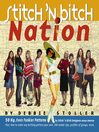 Stitch 'n Bitch Nation (eBook)