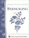Stenciling (eBook): Storey's Country Wisdom Bulletin A-34