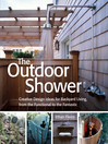 The Outdoor Shower (eBook): Creative design ideas for backyard living, from the functional to the fantastic