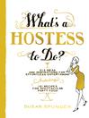 What's a Hostess to Do? (eBook)