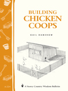 Building Chicken Coops (eBook): Storey's Country Wisdom Bulletin A-224