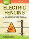 Electric Fencing (eBook): How to Choose, Build, and Maintain the Best Fence for Your Plants and Animals