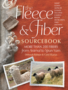 The Fleece & Fiber Sourcebook (eBook): More Than 200 Fibers, from Animal to Spun Yarn