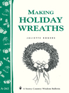 Making Holiday Wreaths (eBook): Storey's Country Wisdom Bulletin A-262