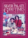Silver Palate Good Times Cookbook (eBook)