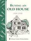 Buying an Old House (eBook): Storey Country Wisdom Bulletin A-88