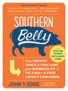 Southern Belly (eBook): The Ultimate Food Lover's Companion to the South