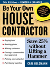 Be Your Own House Contractor (eBook): Save 25% without Lifting a Hammer
