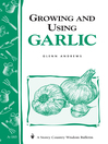 Growing and Using Garlic (eBook): Storey's Country Wisdom Bulletin A-183