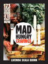 Mad Hungry Cravings (eBook)