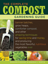 The Complete Compost Gardening Guide (eBook)