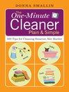 The One-Minute Cleaner Plain & Simple (eBook): 500 Tips for Cleaning Smarter, not Harder