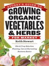 Storey's Guide to Growing Organic Vegetables & Herbs for Market (eBook)