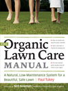 The Organic Lawn Care Manual (eBook): A Natural, Low-Maintenance System for a Beautiful, Safe Lawn