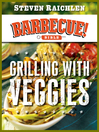 Grilling with Veggies (eBook)