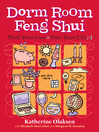 Dorm Room Feng Shui (eBook): Find Your Gua > Free Your Chi ;-)