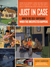 Just in Case (eBook): How to be Self-Sufficient When the Unexpected Happens