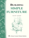 Building Simple Furniture (eBook): Storey's Country Wisdom Bulletin A-06