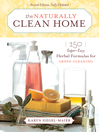 The Naturally Clean Home (eBook): 150 Super-Easy Herbal Formulas for Green Cleaning